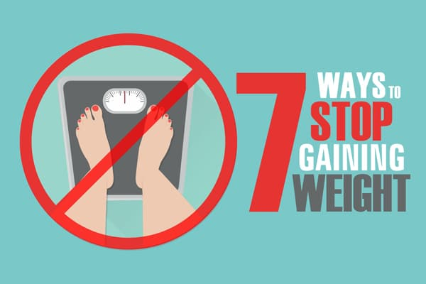 7 WAYS TO STOP GAINING WEIGHT – Sneh Desai's Official Blog ...