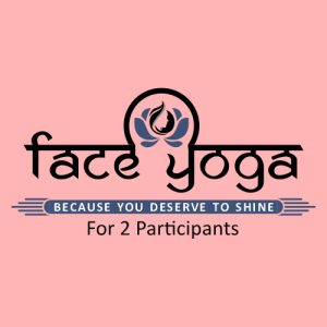 Face Yoga For 2 Participants